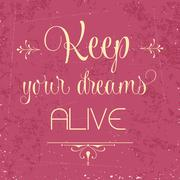 """keep your dreams alive"", quote typographic background Stock Illustration"