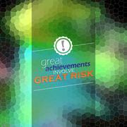 great achievements involve great risk - stock illustration