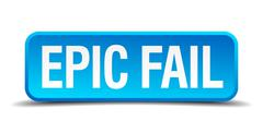 epic fail blue 3d realistic square isolated button - stock illustration