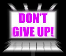 Dont give up sign displays encouragement and yes you can Stock Illustration