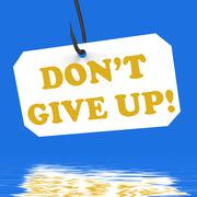 Stock Illustration of dont give up! on hook displays positivity and encouragement