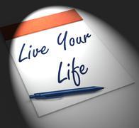 Live your life notebook displays enjoyment or motivation Stock Illustration