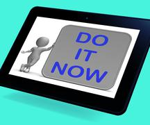 do it now tablet shows encouraging immediate action - stock illustration