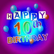 Stock Illustration of happy birthday representing party 10th and congratulations