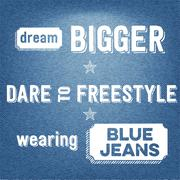 """dream bigger, dare to freestyle, wearing blue jeans"", quote typographic back - stock illustration"