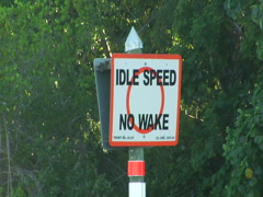 "Sign ""Idle Speed No Wake"" 01 Stock Footage"