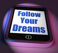 follow your dreams on phone displays ambition desire future dream - stock illustration