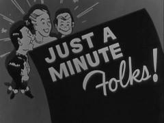 "Vintage Movie Theater Screen Announcement  ""Just A Minute Folks!"" Stock Footage"