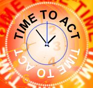 Stock Illustration of time to act representing do it and acting