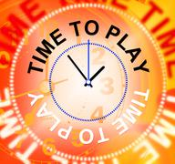 Time to play meaning recreation joyful and leisure Stock Illustration