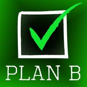 Plan b meaning fall back on and tick symbol Stock Illustration