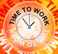 time to work meaning employment occupation and position - stock illustration