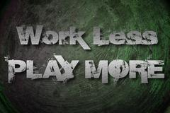 Work less play more concept Stock Illustration
