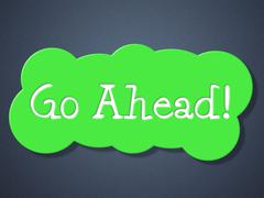 go ahead representing placard commence and begin - stock illustration