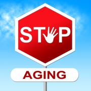 Stock Illustration of stop aging representing growing old and prohibit