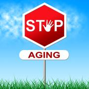 stop aging indicating look younger and retirement - stock illustration