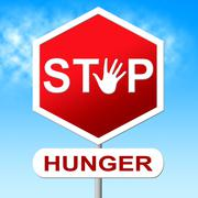 hunger stop showing lack of food and danger prohibit - stock illustration