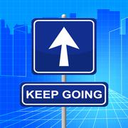 keep going meaning don't quit and endure - stock illustration