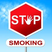 Stop smoking indicating warning sign and habit Stock Illustration