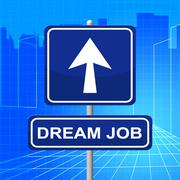 dream job showing work sign and night - stock illustration