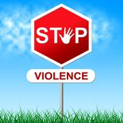 stop violence indicating warning sign and brutality - stock illustration