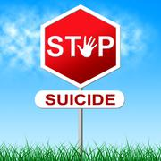 stop suicide indicating taking your life and killing myself - stock illustration