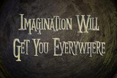 Imagination will get you everywhere concept Stock Illustration