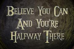 Belive you can and you're halfway there Stock Illustration