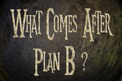what comes after plan b concept - stock illustration