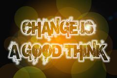 Change is a good thing concept Stock Illustration