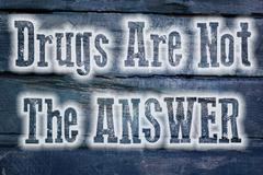 Stock Illustration of drugs are not the answer concept