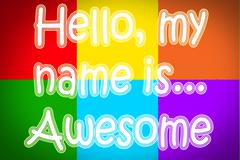 Hello my name is awesome concept Stock Illustration