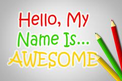 hello my name is awesome concept - stock illustration