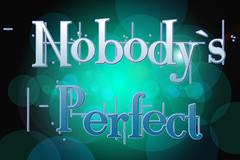 nobody's perfect concept - stock illustration