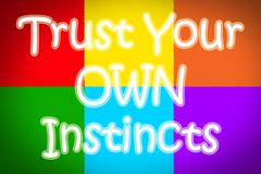 trust your own instincts concept - stock illustration