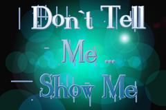 don't tell me show me concept - stock illustration