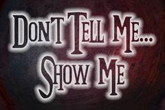 Don't tell me show me concept Stock Illustration