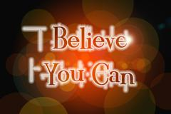 Stock Illustration of believe you can word on vintage bokeh background, concept sign