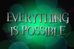 Everything is possible word on vintage bokeh background, concept sign Stock Illustration