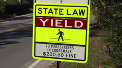 State Law Yield Crosswalk Sign Closeup Stock Footage