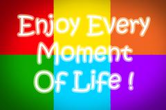 Enjoy every moment of life concept Stock Illustration