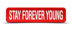 stay forever young red 3d square button isolated on white - stock illustration
