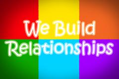 Stock Illustration of we build relationships concept