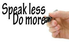 speak less do more - stock photo