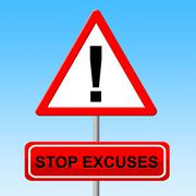 stop excuses representing warning sign and prohibited - stock illustration