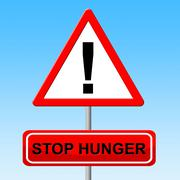 Stop hunger representing lack of food and caution danger Stock Illustration