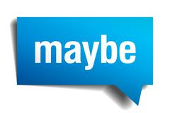 maybe blue 3d realistic paper speech bubble - stock illustration