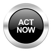 Act now black circle glossy chrome icon isolated. Stock Illustration