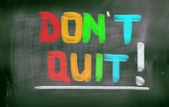don't quit concept - stock illustration