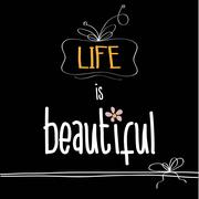 """Stock Illustration of illustration with  phrase """"life is beautiful"""""""